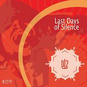 Play & Download Last Days of Silence by B12 | Napster