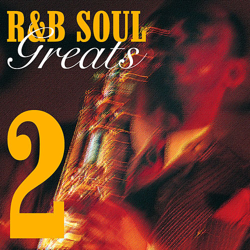 R&B Soul Greats 2 by Various Artists