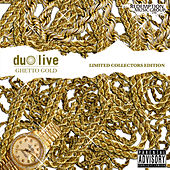 Play & Download Ghetto Gold by Duo Live | Napster