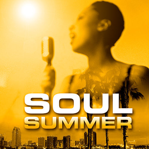 Play & Download Soul Summer by Various Artists | Napster