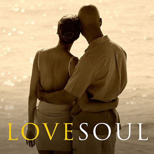 Play & Download Love Soul by Various Artists | Napster