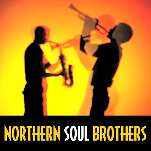 Play & Download Northern Soul Brothers by Various Artists | Napster