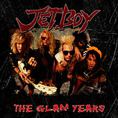 Play & Download The Glam Years by Jetboy | Napster