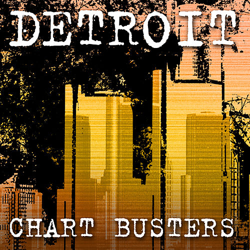 Play & Download Detroit Chartbusters by Various Artists | Napster