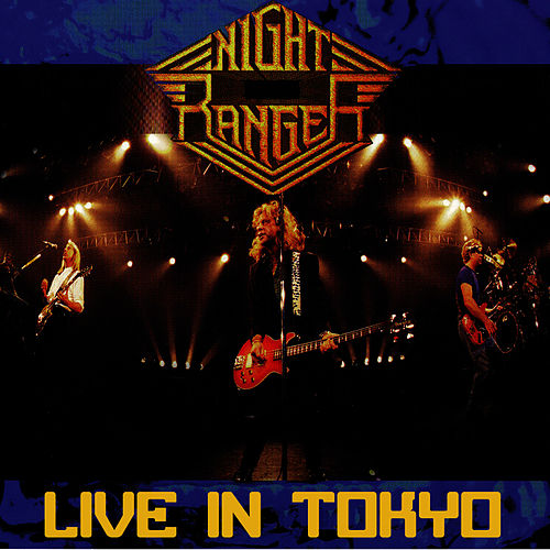 Play & Download Live In Tokyo by Night Ranger | Napster