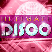 Play & Download Ultimate Disco by Various Artists | Napster