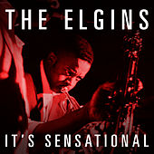 Play & Download It's Sensational by The Elgins | Napster