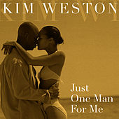Just One Man For Me by Kim Weston