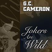 Play & Download Jokers Are Wild by G.C. Cameron | Napster