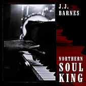 Northern Soul King by J.J. Barnes