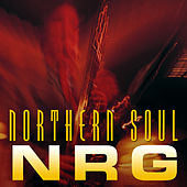 Play & Download Northern Soul NRG by Various Artists | Napster