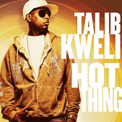 Play & Download Hot Thing by Talib Kweli | Napster