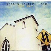 Play & Download One Way by Reed's Temple Choir | Napster