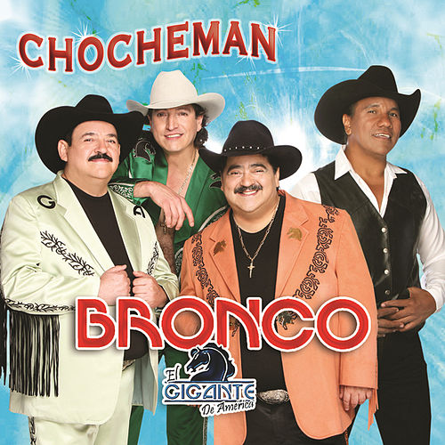 Play & Download Chocheman by Bronco | Napster