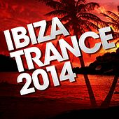 Play & Download Ibiza Trance 2014 - EP by Various Artists | Napster