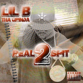 Play & Download Real Spit 2 by Lil B Tha Grinda | Napster