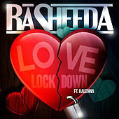 Love Lock Down (feat. Kalenna) von Rasheeda