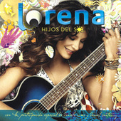 Play & Download Hijos del Sol by Lorena | Napster