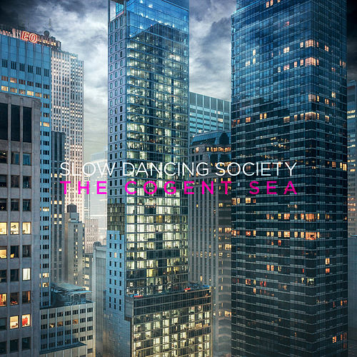Play & Download The Cogent Sea by Slow Dancing Society | Napster