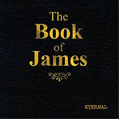 Play & Download The Book of James by Eternal | Napster