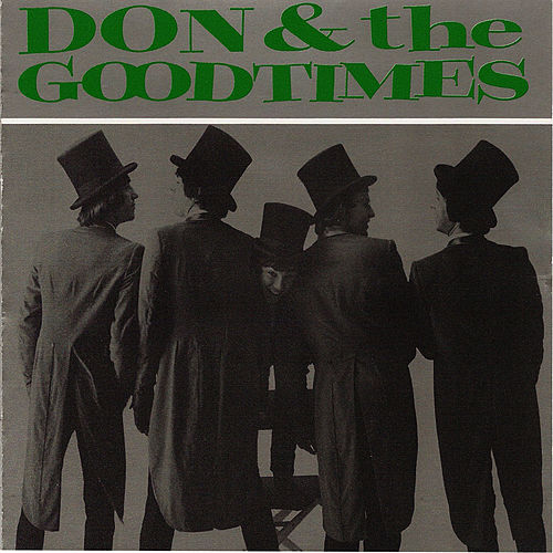 Play & Download Don & the Goodtimes by Don & The Goodtimes | Napster
