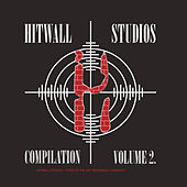 Play & Download Hitwall Studios Compilation, Vol. 2 by Various Artists | Napster