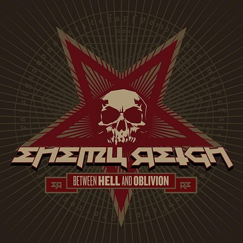 Play & Download Between Hell and Oblivion by Enemy Reign | Napster