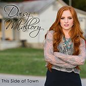 Play & Download This Side of Town by Daisy Mallory | Napster