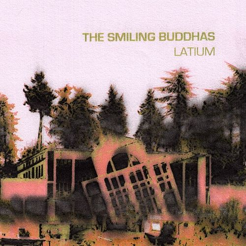 Latium by The Smiling Buddhas