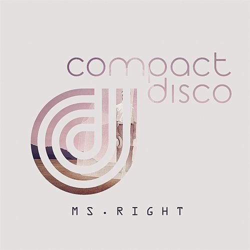 Ms. Right by Compact Disco