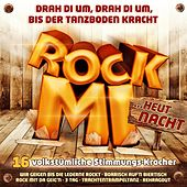 Play & Download Rock mi... heut' Nacht! by Various Artists | Napster