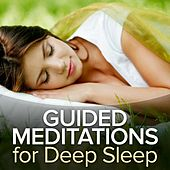 Play & Download Guided Meditations for Deep Sleep by Guided Meditation | Napster