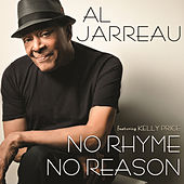 No Rhyme, No Reason by Al Jarreau