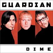 Play & Download Dime by Guardian | Napster