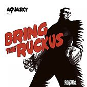 Bring the Ruckus by Various Artists