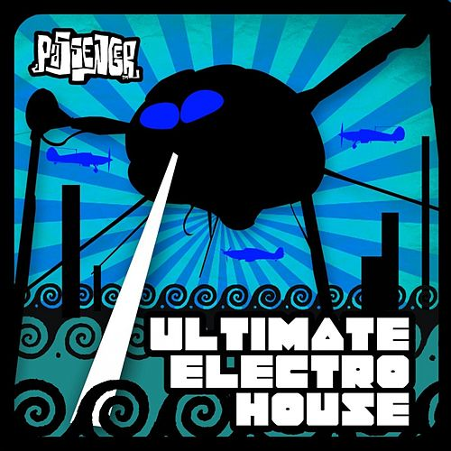 Play & Download Ultimate Electro House (Unmixed) by Various Artists | Napster