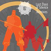 Play & Download Last Days of Silence Remixes by B12 | Napster