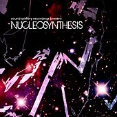 Play & Download Nucleosynthesis by Various Artists | Napster