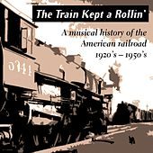 Play & Download The Train Kept a Rollin' by Various Artists | Napster