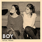 Mutual Friends von BOY