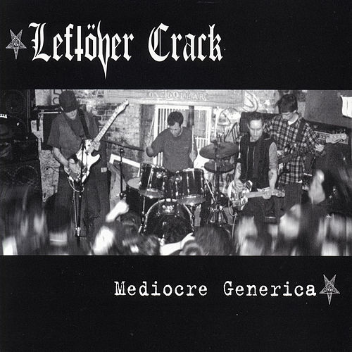 Play & Download Mediocre Generica by Leftover Crack | Napster