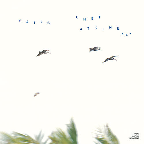 Sails by Chet Atkins