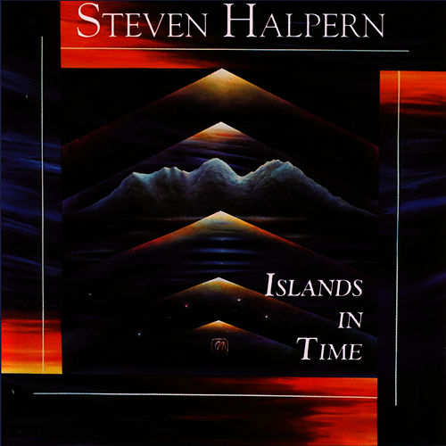 Islands in Time by Steven Halpern