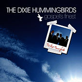 Gospel's Finest by The Dixie Hummingbirds