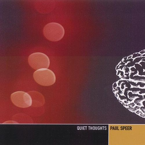 Play & Download Quiet Thoughts by Paul Speer | Napster