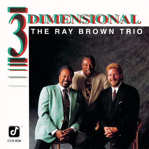 Play & Download Three Dimensional by Ray Brown | Napster