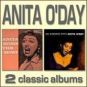 Play & Download Anita Sings the Most / An Evening with Anita O'Day by Anita O'Day | Napster