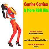 Play & Download Corrine Corrina & More R&B Hits by Various Artists | Napster
