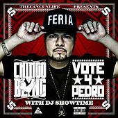 Play & Download Vote 4 Pedro by Chingo Bling | Napster