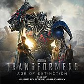 Transformers: Age of Extinction (Music from the Motion Picture) - EP by Steve Jablonsky